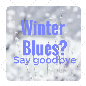 Winter blues? Say goodbye.