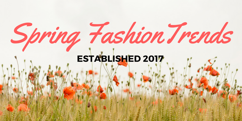 2017 Spring Trends brought to you buy Macy's